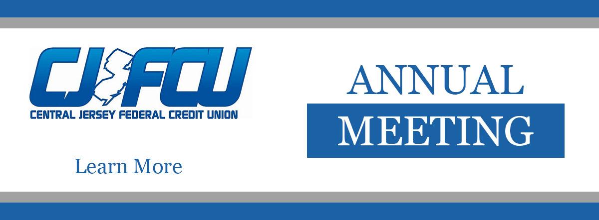 CJFCU Annual Meeting. Learn More