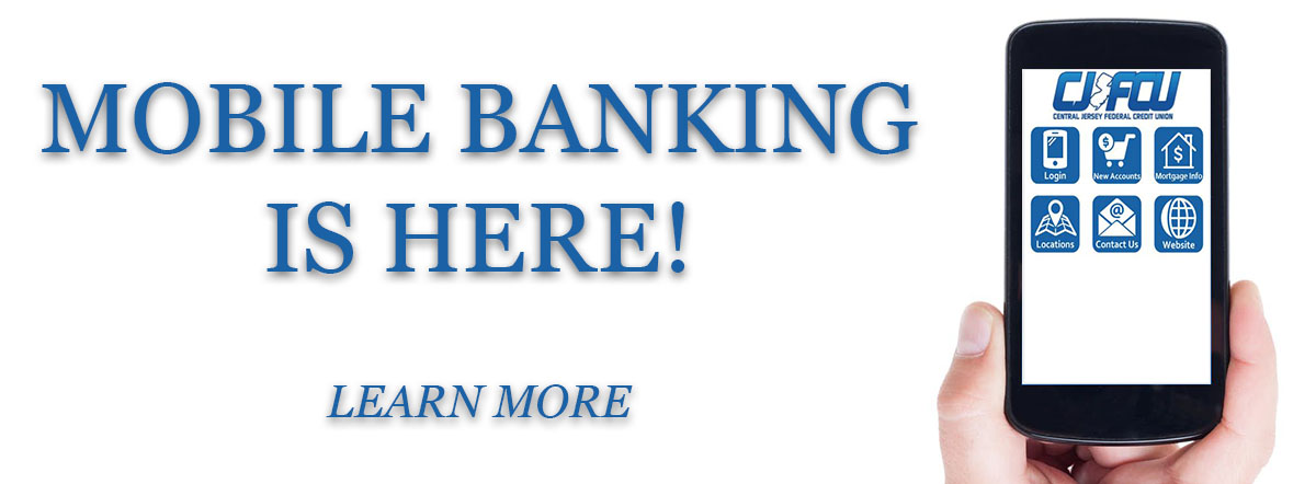 Mobile Banking is Here! Learn more
