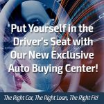 Put yourself in the drivers seat with our new exclusive auto buying center!