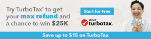 turbo tax get your max refund and a chance to win $25K start for free