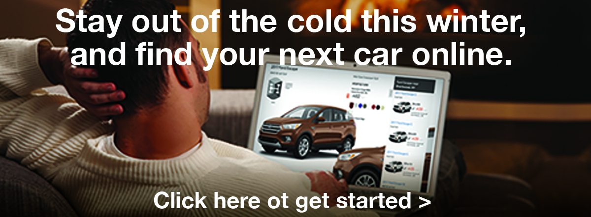 stay out of the cold this winter and find your next car online. click to get started