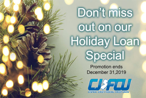 don't miss out on our holiday loan special. promotion ends december 31, 2019