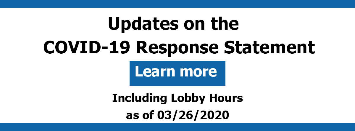 updates on the covid-19 response statement including lobby hours as of 3/26/2020