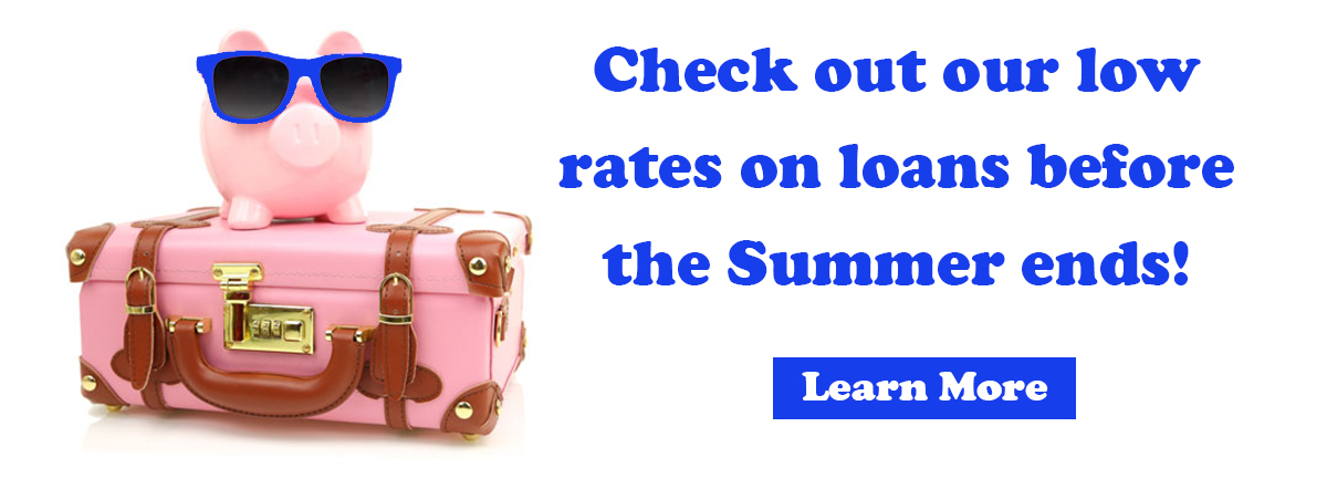 check out our low rates on loans- learn more