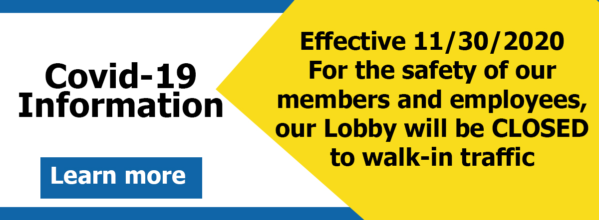 covid-19 information- lobby closure as of 11/30/2020 learn more