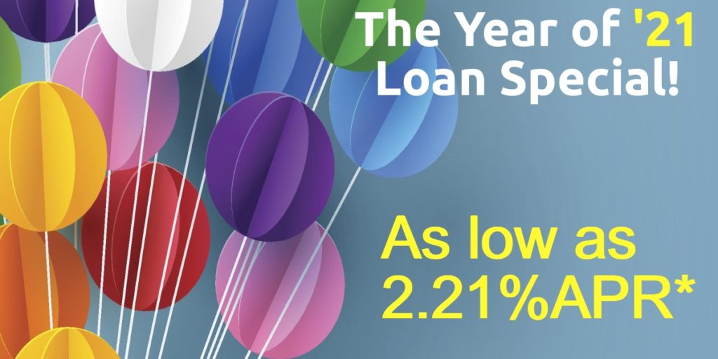 The Year of 2021 Loan special- as low as 2.21%APR