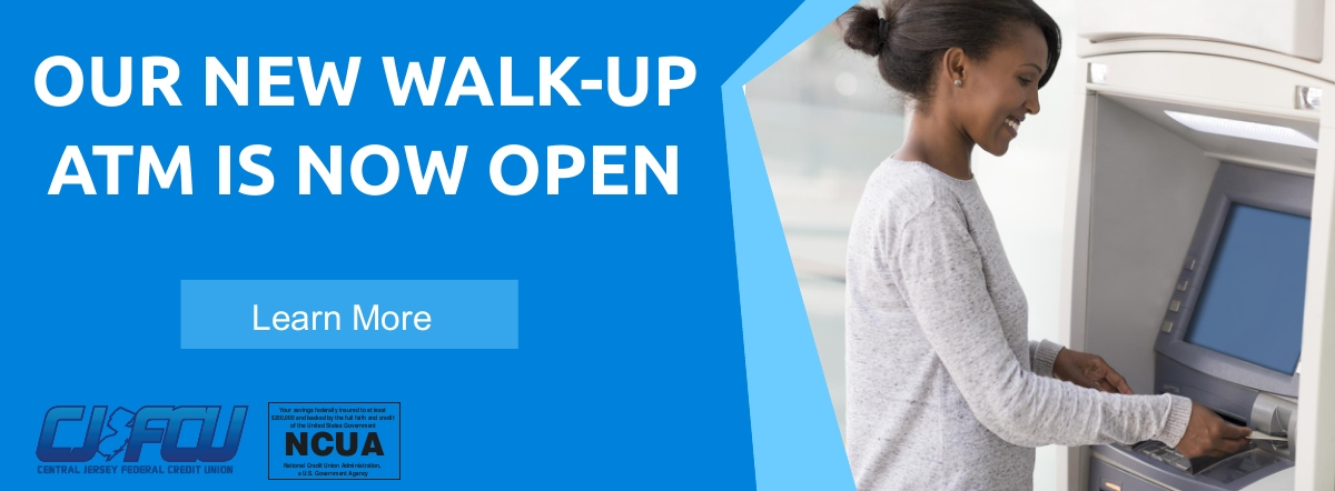 our new walk-up atm is now open- learn more