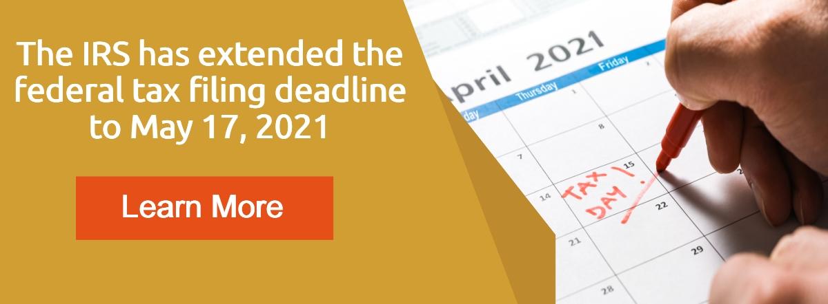 tax filing deadline extended- learn more